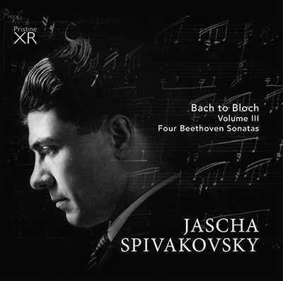 SPIVAKOVSKY Bach to Bloch, Volume 3 (1955-67) - PAKM070
