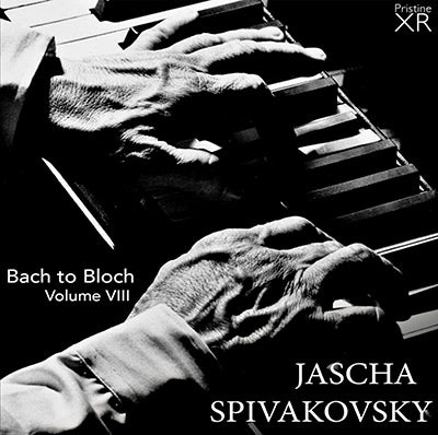 SPIVAKOVSKY Bach to Bloch, Volume 8 (1955-67) - PAKM080
