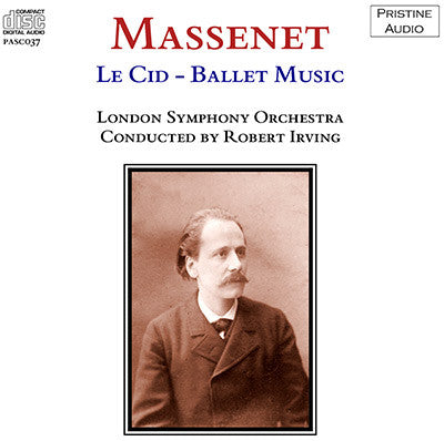 IRVING Massenet: Ballet Music from Le Cid (1952) - PASC037
