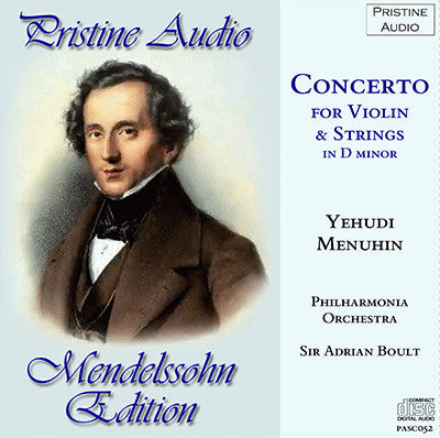 MENUHIN Mendelssohn: Concerto in D minor for Violin and Strings (1953) - PASC052