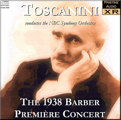 TOSCANINI The Barber Première Concert (1938) - PASC080