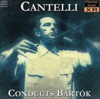 CANTELLI conducts Bartók (1949/54)  - PASC081