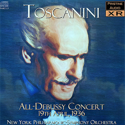 TOSCANINI An All-Debussy Concert (1936) - PASC113