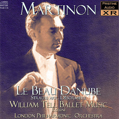 MARTINON Strauss: Le Beau Danube & Rossini: William Tell Ballet Music (1955) - PASC118