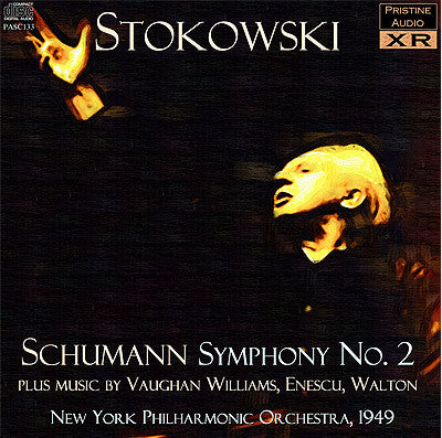 STOKOWSKI Schumann: Symphony No. 2, plus Vaughan Williams, Enescu, Walton (1949) - PASC133