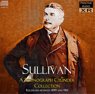 SULLIVAN A Phonograph Collection, 1899-1916 - PASC147