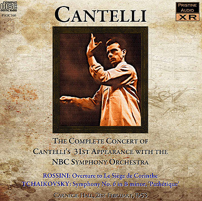 CANTELLI NBC Concert No. 31: Rossini and Tchaikovsky (1953) - PASC166