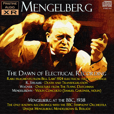 MENGELBERG The Dawn of Electrical Recording; Live at The BBC (1924/38) - PASC184