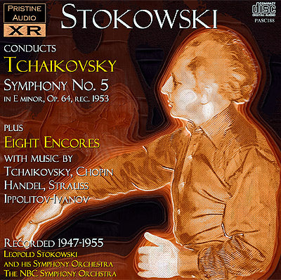 STOKOWSKI Tchaikovsky: Symphony No. 5, Eight Encores (1947-55) - PASC188