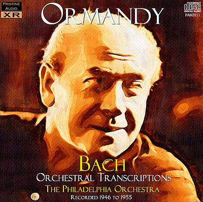 ORMANDY Bach: Orchestral Transcriptions (1946-55) - PASC211