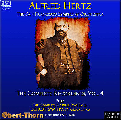 HERTZ Complete San Francisco Recordings Volume 4; GABRILOWITSCH complete Detroit SO (1925-28) - PASC233