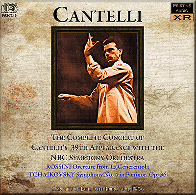 CANTELLI NBC Concert No. 39: Rossini and Tchaikovsky (1954) - PASC245