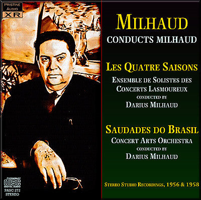 MILHAUD conducts his Quatre Saisons & Saudades de Printemps (1956/58) - PASC272
