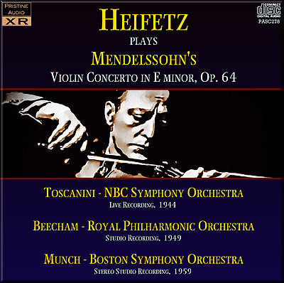 HEIFETZ Mendelssohn: Violin Concerto, three recordings (1944/49/59) - PASC278