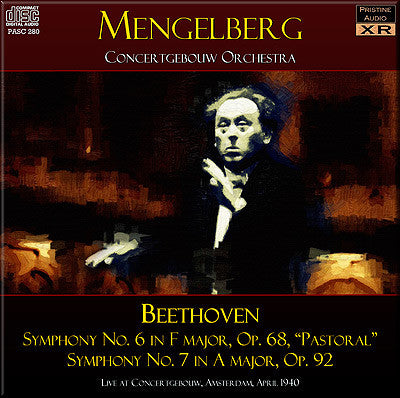 "MENGELBERG Beethoven: Symphonies 6 ""Pastoral"" and 7 (1940) - PASC280"