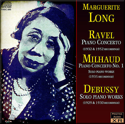 M. LONG plays Ravel, Milhaud, Debussy (1929-52) - PASC285