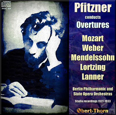 PFITZNER conducts Overtures (1927-33) - PASC305