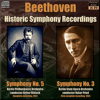 NIKISCH, FRIED Beethoven: Symphonies 5 & 3 (1913/24) - PASC310