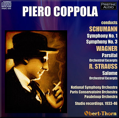 COPPOLA conducts Schumann, Wagner & R. Strauss (1933-46) - PASC335