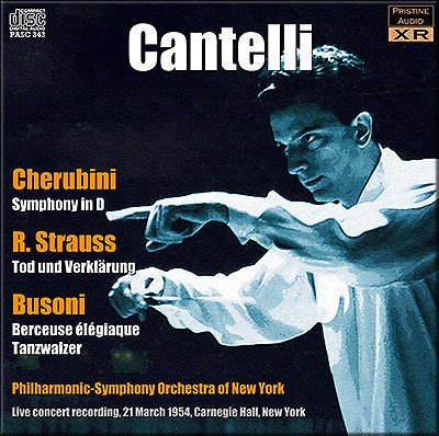 CANTELLI conducts Cherubini, Richard Strauss, Busoni (1954) - PASC343