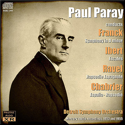 PARAY conducts Franck, Ibert, Ravel, Chabrier (1953/55) - PASC346