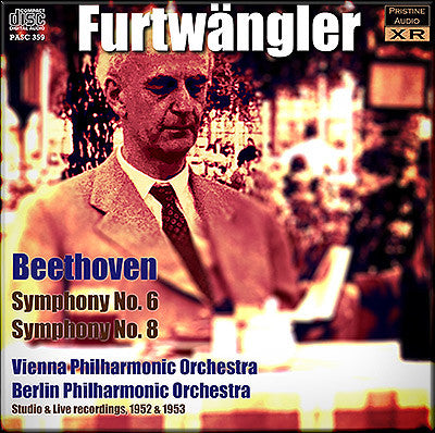 FURTWÄNGLER conducts Beethoven Symphonies 6 and 8 (1952/53) - PASC359