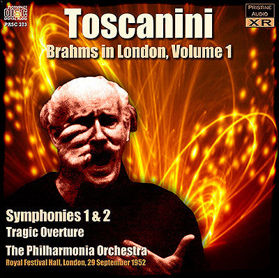 TOSCANINI Brahms in London, Volume 1 (1952) - PASC373