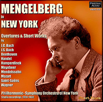 MENGELBERG in New York: Overtures and Short Works (1928-30) - PASC378