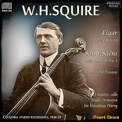 W. H. SQUIRE plays Elgar and Saint-Saëns Cello Concertos (1926-29) - PASC393