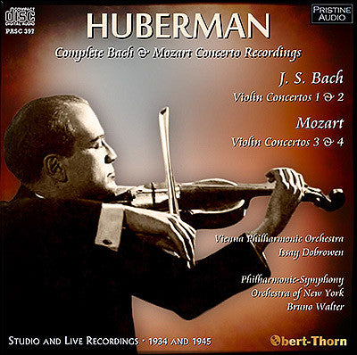 BRONISLAW HUBERMAN the Complete Bach and Mozart Concerto Recordings  (1934/45) - PASC397