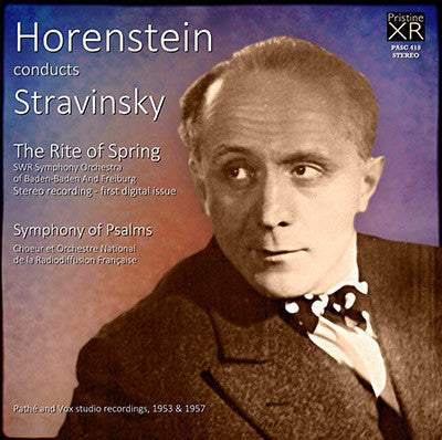 HORENSTEIN Stravinsky: The Rite of Spring; Symphony of Psalms (1953/57) - PASC418