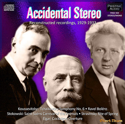 ELGAR, KOUSSEVITZKY, STOKOWSKI Accidental Stereo Recordings (1929-33) - PASC422