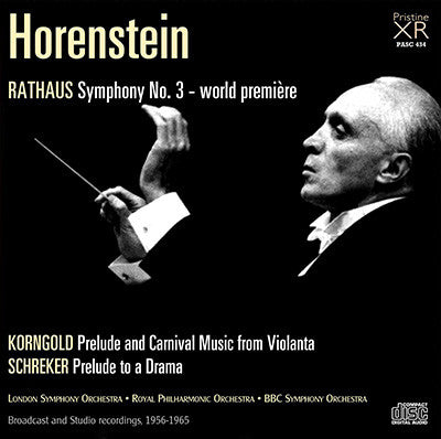 HORENSTEIN conducts Rathaus, Korngold and Schreker (1956-65) - PASC434