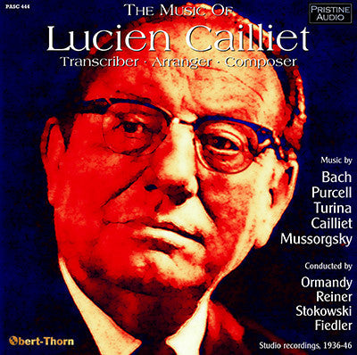 The Music of LUCIEN CAILLIET (1936-46) - PASC444