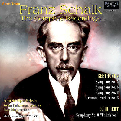 SCHALK The Complete Recordings: Beethoven & Schubert (1928-30) - PASC451