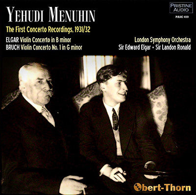 MENUHIN The First Concerto Recordings: Bruch, Elgar (1931/32) - PASC459