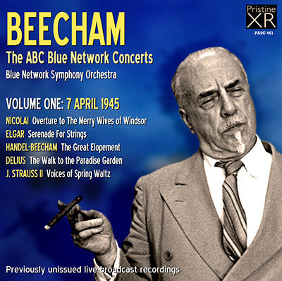BEECHAM The ABC Blue Network Concerts, Volume 1 (1945) - PASC461