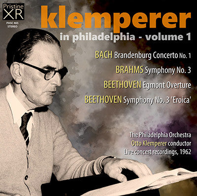 KLEMPERER in Philadelphia, Vol. 1: Bach, Beethoven, Brahms (1962) - PASC465