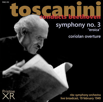 TOSCANINI Beethoven: Symphony No. 3, Coriolan Overture (1949) - PASC472