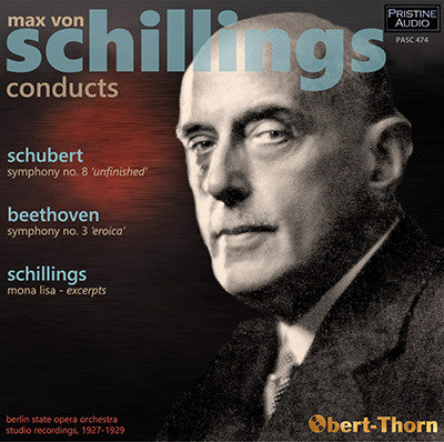 SCHILLINGS conducts Beethoven, Schubert, Schillings (1927-29) - PASC474