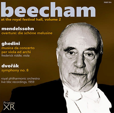 BEECHAM at the Royal Festival Hall, Volume 2: Mendelssohn, Ghedini, Dvořák (1959) - PASC504