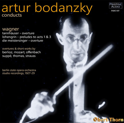 BODANZKY conducts Wagner et al (1927-29) - PASC537