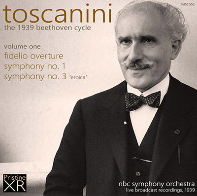 TOSCANINI The 1939 Beethoven Cycle, Volume 1 (1939) - PASC552