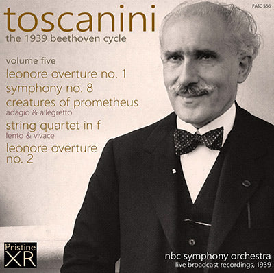 TOSCANINI The 1939 Beethoven Cycle, Volume 5 (1939) - PASC556