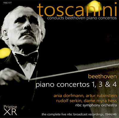 TOSCANINI Beethoven Piano Concertos: The Complete NBC Broadcasts (1944/46) - PASC577