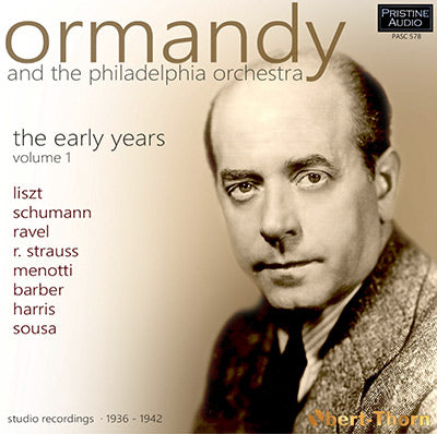 ORMANDY and The Philadelphia Orchestra - The Early Years ∙ Volume 1 (1936-42) - PASC578