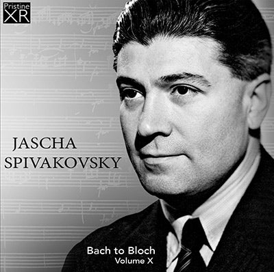SPIVAKOVSKY Bach to Bloch, Volume 10 (1927-1956) - PASC579