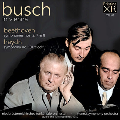 BUSCH in Vienna: Beethoven & Haydn Symphonies (1950) - PASC614