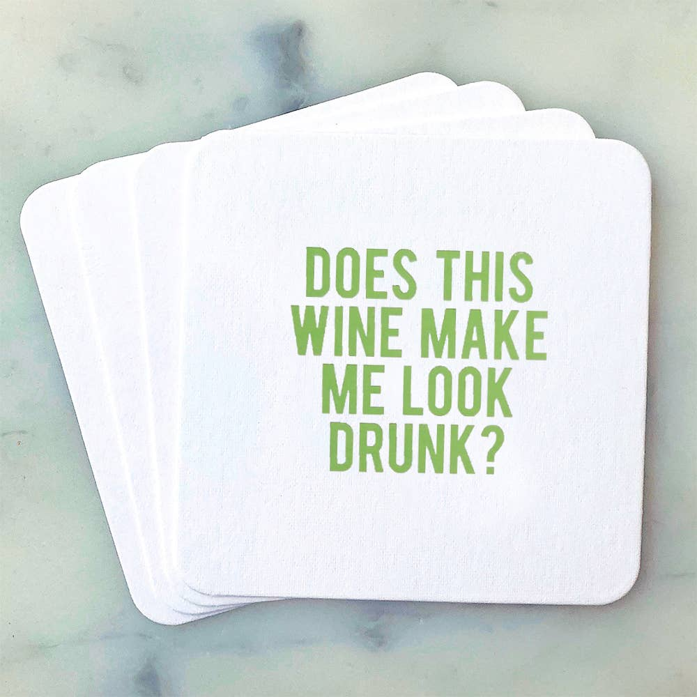 Sipping This - Does This Wine Make...Coasters