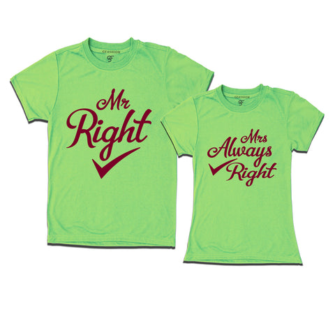 Mr Right Mrs Always Right matching tshirt